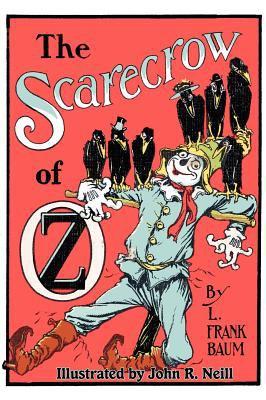 The Scarecrow of Oz 9781617205538