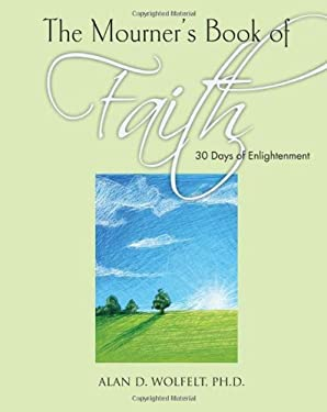The Mourner's Book of Faith: 30 Days of Transcendence 9781617221620