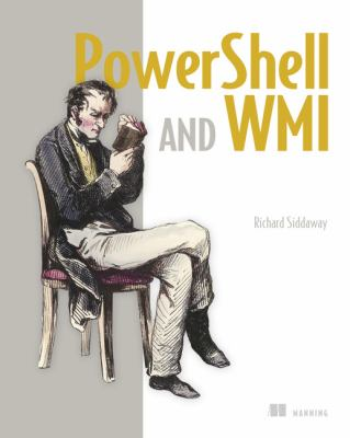 Powershell and Wmi 9781617290114