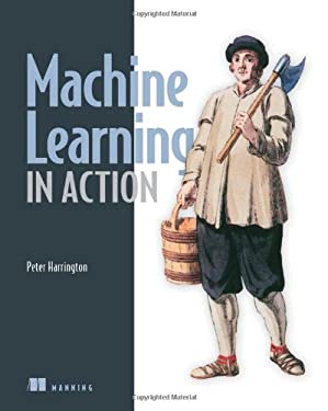 Machine Learning in Action 9781617290183