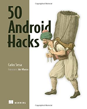 60 Android Hacks 9781617290565