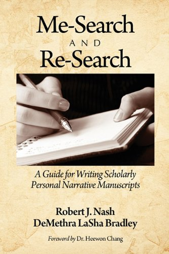 Me-Search and Re-Search: A Guide for Writing Scholarly Personal Narrative Manuscripts 9781617353932