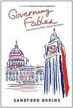 Governing Fables: Learning from Public Sector Narratives 9781617354908
