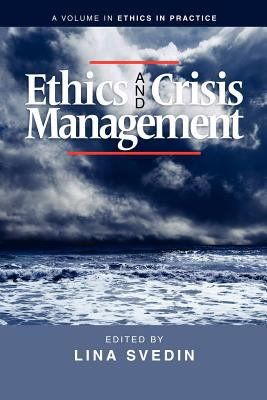 Ethics and Crisis Management 9781617354960