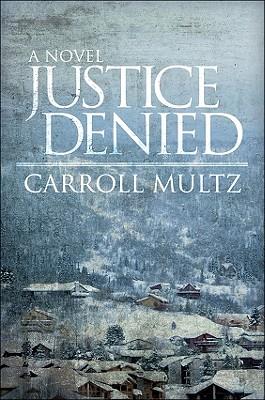 Justice Denied 9781617390173