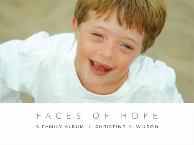 Faces of Hope: A Family Album 9781617390821