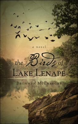 The Birds of Lake Lenape 9781617392405