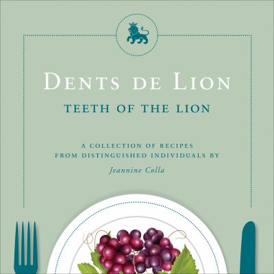 Dents de Lion = Teeth of the Lion