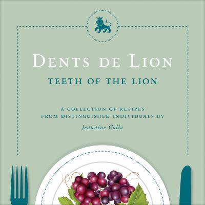 Dents de Lion = Teeth of the Lion