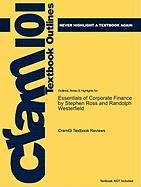 Outlines & Highlights for Essentials of Corporate Finance by Stephen Ross and Randolph Westerfield 9781617448188