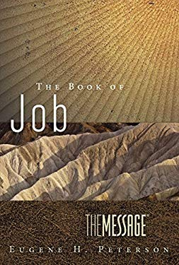 The Message the Book of Job: Led by Suffering to the Heart of God 9781617472718
