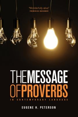 The Message the Book of Proverbs (Repack) 9781617472725