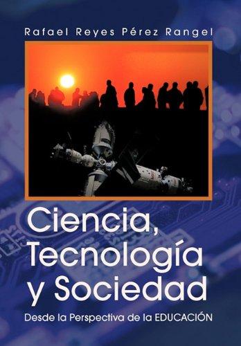 Ciencia, Tecnologia y Sociedad 9781617641428