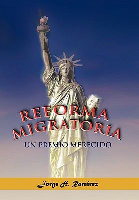 Reforma Migratoria Un Premio Merecido 9781617642395