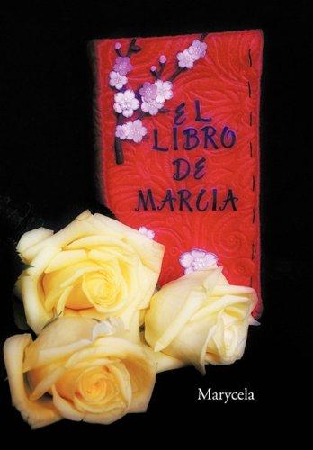 El Libro de Marcia 9781617644313