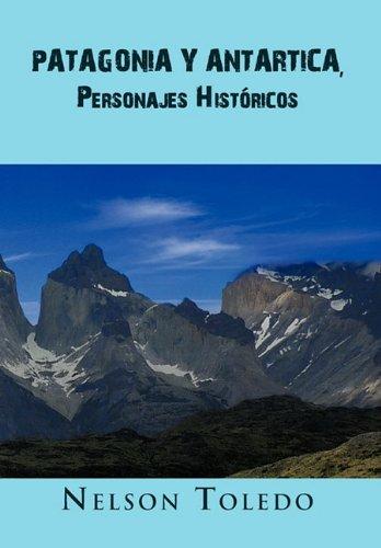 Patagonia y Antartica, Personajes Historicos 9781617645310