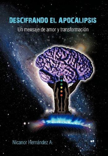 Descifrando El Apocalipsis 9781617645372