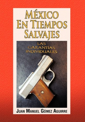 Mexico en Tiempos Salvajes 9781617645778