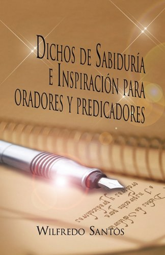 Dichos de Sabidur a E Inspiraci N Para Oradores y Predicadores 9781617647451