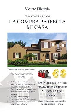 La Compra Perfecta Mi Casa 9781617649035