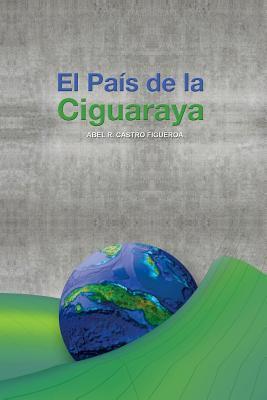 El Pais de la Ciguaraya 9781617649790