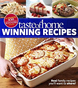 Taste of Home Winning Recipes, All-New Edition 9781617651014