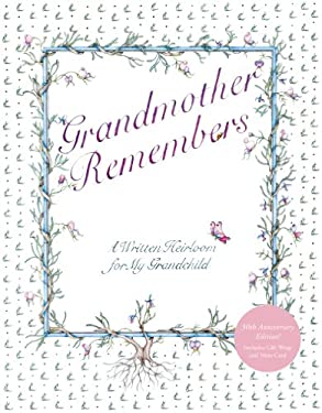 Grandmother Remembers 30th Anniversary Edition