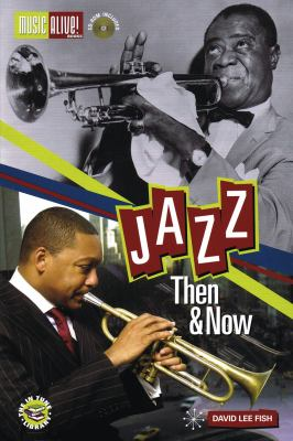 Jazz Then & Now [With CDROM] 9781617742323