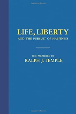 Life, Liberty and the Pursuit of Happiness 9781617751042