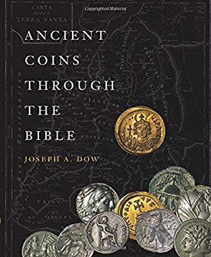 Ancient Coins Through the Bible 9781617771354