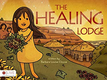 The Healing Lodge 9781617774072
