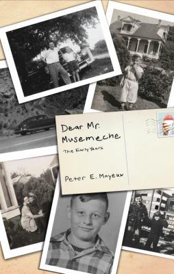 Dear Mr. Musemeche: The Early Years 9781617775642