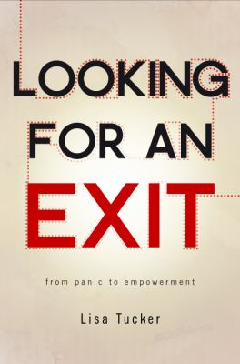 Looking for an Exit: From Panic to Empowerment 9781617775994