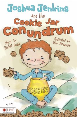 Joshua Jenkins and the Cookie Jar Conundrum 9781617777912
