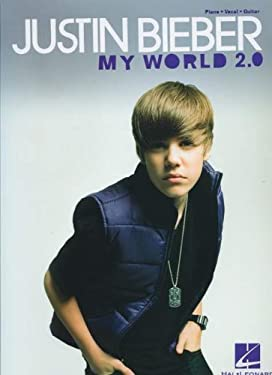 Justin Bieber: My World 2.0 9781617803420