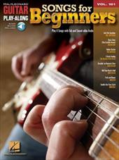 Songs for Beginners: Guitar Play-Along Volume 101