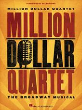 Million Dollar Quartet: The Broadway Musical 16220429