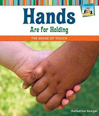 Hands Are for Holding: The Sense of Touch 9781617831980