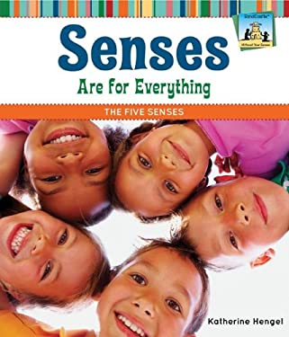 Senses Are for Everything: The Five Senses 9781617832017