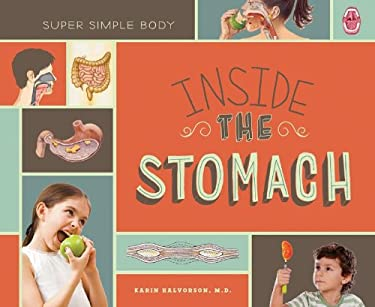 Inside the Stomach (Super Simple Body) 9781617836145