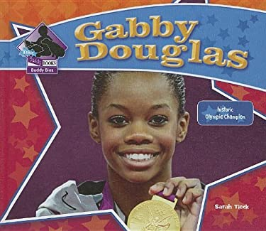 Gabby Douglas: Historic Olympic Champion (Big Buddy Biographies) 9781617837487