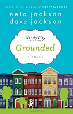 """Grounded: Book One in """"The Windy City Neighbors Series&#34 9781617950001"""