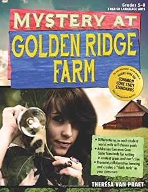 Mystery at Golden Ridge Farm: An Interdisciplinary Problem-Based Learning Unit