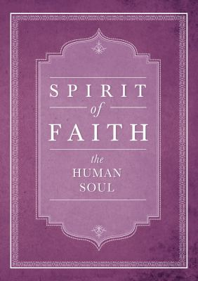 Spirit of Faith: The Human Soul 9781618510006