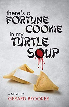 There's a Fortune Cookie in My Turtle Soup 9781618621375