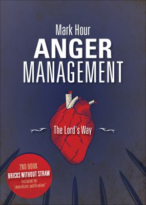 Anger Management: The Lord's Way 9781618626301
