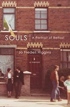 Souls: A Portrait of Belfast 9781618628930