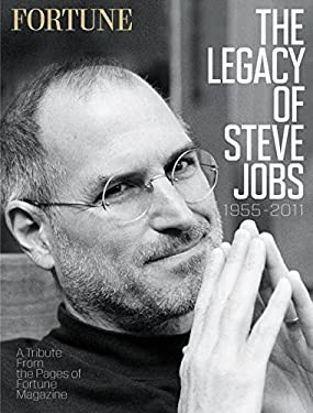 Fortune: The Legacy of Steve Jobs: A Tribute from the Pages of Fortune Magazine 9781618930019