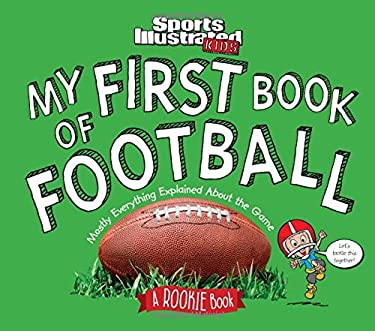 Sports Illustrated Kids First Fans - First Book of Football