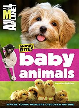 Animal Planet Baby Animals (Animal Bites Series)